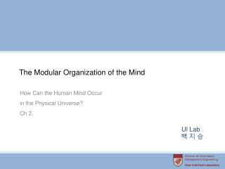 The Modular Organization of the Mind