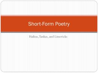 Short-Form Poetry