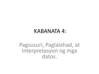 KABANATA 4: