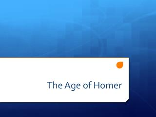 The Age of Homer