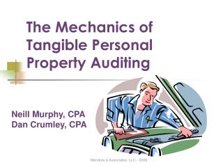 The Mechanics of Tangible Personal Property Auditing