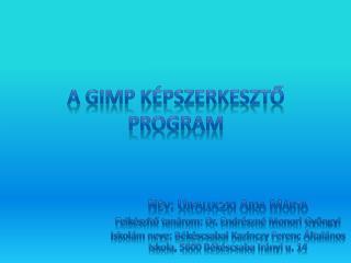 A Gimp képszerkesztő program