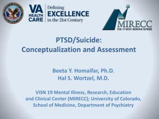 PTSD/Suicide:  Conceptualization and Assessment