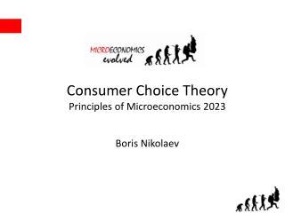 Consumer Choice Theory Principles of Microeconomics 2023 Boris Nikolaev