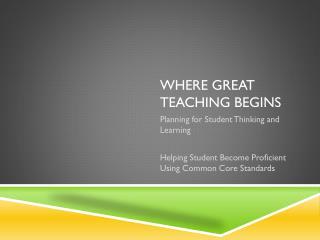 Where Great Teaching Begins
