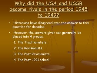 Why did the USA and USSR become rivals in the period 1945 to 1949