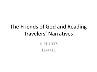 The Friends of God and Reading Travelers' Narratives