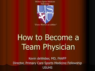 How to Become a Team Physician