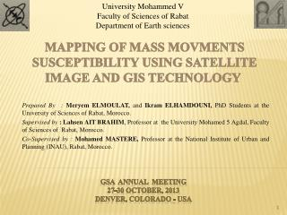 MAPPING OF�MASS MOVMENTS SUSCEPTIBILITY USING SATELLITE IMAGE AND GIS TECHNOLOGY