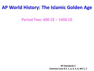 AP World History: The Islamic Golden Age