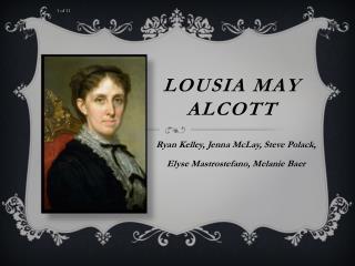 Lousia  May Alcott