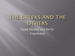 The Greeks and the Others