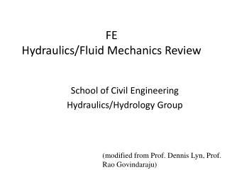FE  Hydraulics/Fluid Mechanics Review