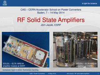 SOLEIL – ELTA /AREVA amplifier module at ESRF