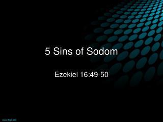 5  Sins  of  Sodom