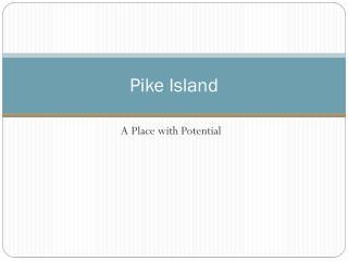 Pike Island