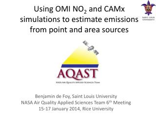Using OMI NO 2  and CAMx simulations to estimate emissions from point and area sources
