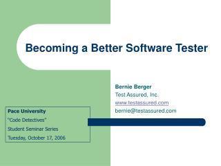 Becoming a Better Software Tester