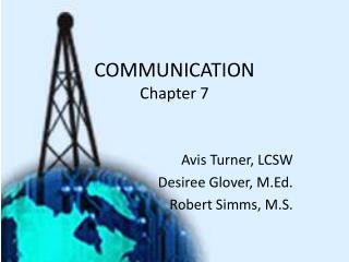 COMMUNICATION Chapter 7