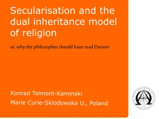 Secularisation  and the dual inheritance model of religion