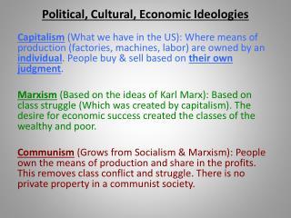 Political, Cultural, Economic Ideologies