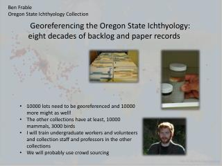 Ben Frable  Oregon State Ichthyology Collection