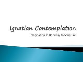 Ignatian  Contemplation