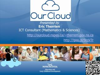 Presented by Eric  Therrien ICT Consultant (Mathematics & Sciences)