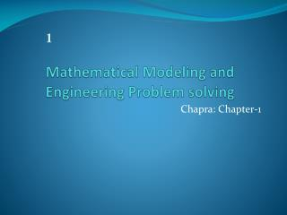 Mathematical Modeling and Engineering Problem solving