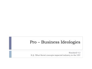 Pro – Business Ideologies