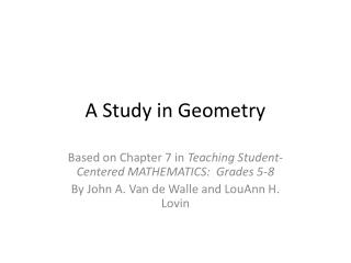 A Study in Geometry