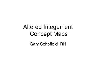 Altered Integument  Concept Maps
