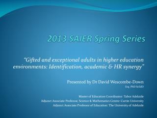 2013 SAIER Spring Series
