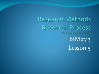 Research Methods Research Process Finding Research Projects