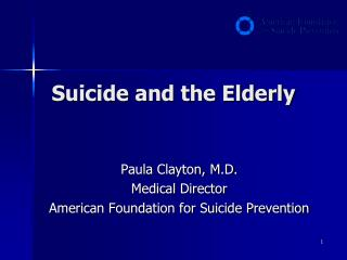 Suicide and the Elderly