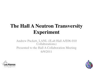 The Hall A Neutron Transversity Experiment