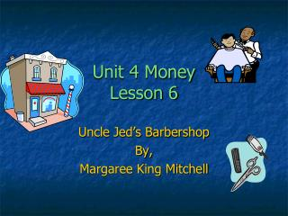 Unit 4 Money Lesson 6