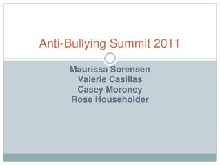 Anti-Bullying  Summit 2011
