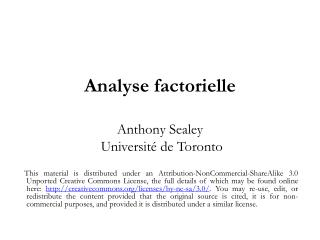A nalyse factorielle  Anthony Sealey  Universit é  de Toronto