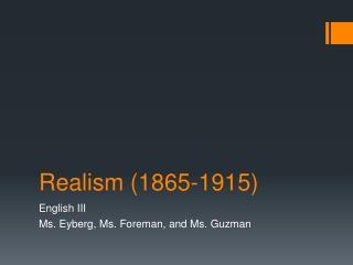 Realism (1865-1915)