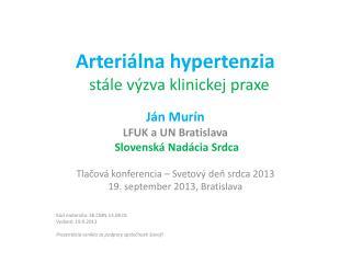 Arteriálna  hypertenzia    stále výzva klinickej praxe