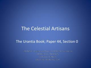 The Celestial Artisans