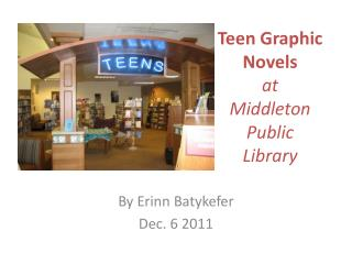 Teen Graphic Novels at  Middleton  Public Library