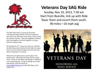 Veterans Day SAG Ride Sunday, Nov 10, 2013, 7 :30  am