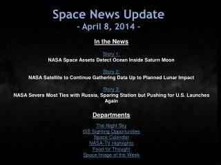 Space News Update -  April 8, 2014  -