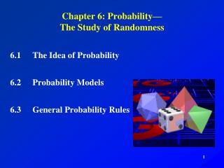 Chapter 6: Probability— The Study of Randomness