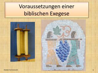 Voraussetzungen einer biblischen Exegese