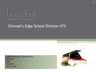 Chinook�s Edge School Division #73