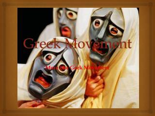 Greek Movement