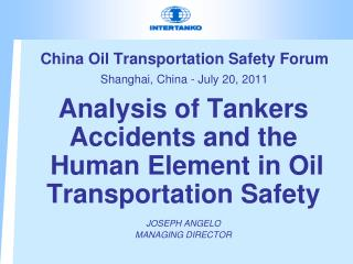 China Oil Transportation Safety Forum  Shanghai, China - July 20, 2011